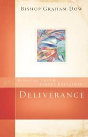 Cover of: Deliverance (Biblical Truth Simply Explained) | Graham Dow