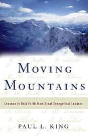 Cover of: Moving Mountains | Paul L. King