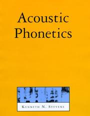 Acoustic phonetics by Kenneth N. Stevens