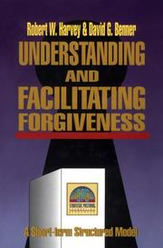 Cover of: Understanding and facilitating forgiveness