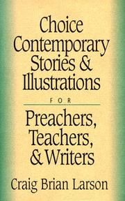 Cover of: Choice contemporary stories and illustrations | Craig Brian Larson