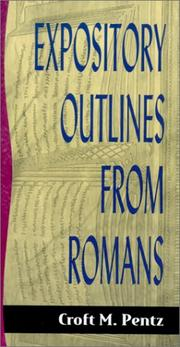 Cover of: Expository Outlines from Romans (Sermon Outlines (Baker Book)) | Croft M. Pentz