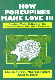 Cover of: How Porcupines Make Love III | Alan C. Purves
