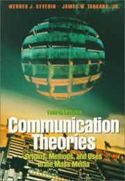 Cover of: Communication theories | Werner J. Severin