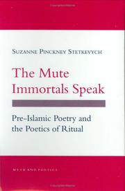 Cover of: The Mute Immortals Speak: Pre-Islamic Poetry and Poetics of Ritual