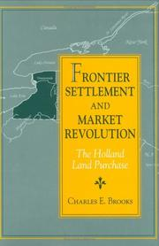 Cover of: Frontier settlement and market revolution | Brooks, Charles E.