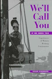 Cover of: We'll call you if we need you | Susan Eisenberg