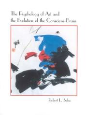 Cover of: The Psychology of Art and the Evolution of the Conscious Brain (Bradford Books) | Robert L. Solso