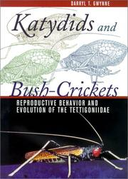 Katydids and bush-crickets by Darryl T. Gwynne