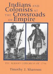 Cover of: Indians and Colonists at the Crossroads of Empire