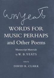 Cover of: Words for music perhaps, and other poems: manuscript materials