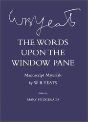 Cover of: The words upon the window pane: a play in one act, with notes upon the play and its subject