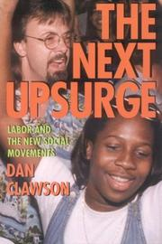 Cover of: The Next Upsurge | Dan Clawson