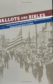 Cover of: Ballots and Bibles | Evelyn Savidge Sterne