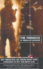Cover of: The Paradox of American Unionism | Seymour Martin Lipset