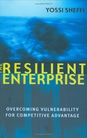 Cover of: The resilient enterprise | Yosef Sheffi
