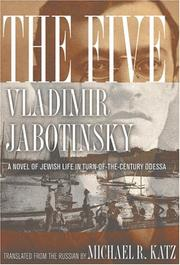 Cover of: The Five: A Novel Of Jewish Life In Turn-of-the-century Odessa