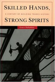 Skilled hands, strong spirits by Grace Palladino