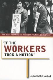 Cover of: If the Workers Took a Notion | Josiah Bartlett Lambert