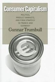 Cover of: Consumer capitalism | Gunnar Trumbull