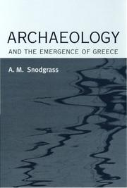 Cover of: Archaeology And the Emergence of Greece | A. M. Snodgrass