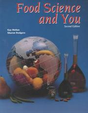 Cover of: Food Science and You | Kay Yockey Mehas