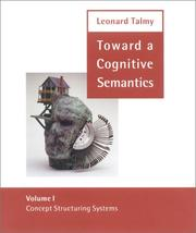 Toward a cognitive semantics by Leonard Talmy
