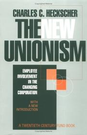 Cover of: The new unionism | Charles C. Heckscher