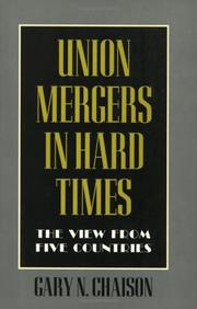 Cover of: Union mergers in hard times | Gary N. Chaison