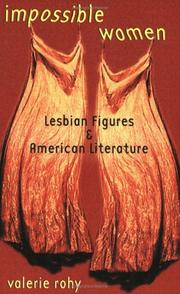 Cover of: Impossible women: lesbian figures & American literature