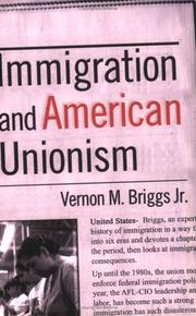 Cover of: Immigration and American Unionism (Cornell Studies in Industrial and Labor Relations) | Vernon M., Jr. Briggs