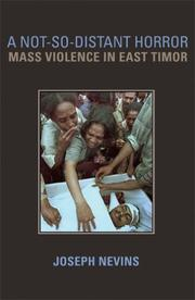 Cover of: A Not-So-Distant Horror: Mass Violence In East Timor