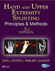 Cover of: Hand and Upper Extremity Splinting | Elaine Ewing Fess