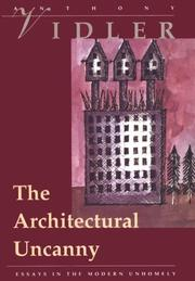 The architectural uncanny by Anthony Vidler