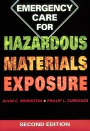 Emergency care for hazardous materials exposure by Alvin C. Bronstein
