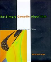 Cover of: The simple genetic algorithm | Michael D. Vose