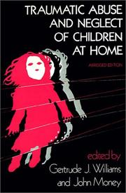 Cover of: Traumatic abuse and neglect of children at home |