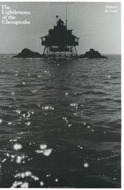 Cover of: The lighthouses of the Chesapeake