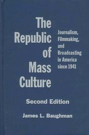 Cover of: The republic of mass culture