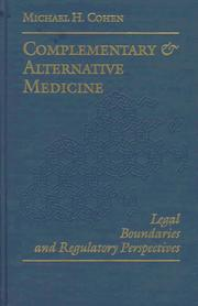 Cover of: Complementary & alternative medicine: legal boundaries and regulatory perspectives