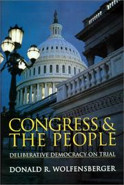Congress and the people by Donald R. Wolfensberger