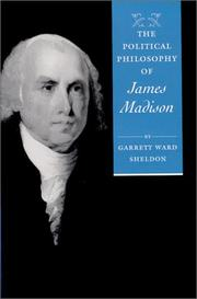 Cover of: The Political Philosophy of James Madison (The Political Philosophy of the American Founders)