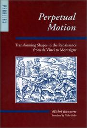 Cover of: Perpetual Motion: Transforming Shapes in the Renaissance from da Vinci to Montaigne (Parallax: Re-visions of Culture and Society)