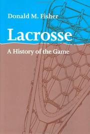 Cover of: Lacrosse | Donald M. Fisher