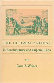Cover of: The Citizen-Patient in Revolutionary and Imperial Paris
