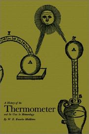 Cover of: A History of the Thermometer and Its Use in Meteorology | W. E. Knowles Middleton