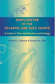 Zooplankton of the Atlantic and Gulf Coasts by Johnson, William S., Dennis M. Allen