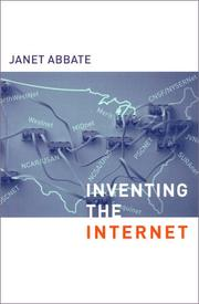 Cover of: Inventing the Internet (Inside Technology) | Janet Abbate