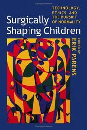 Cover of: Surgically shaping children by edited by Erik Parens.