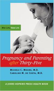 Cover of: Pregnancy and parenting after thirty-five | Moore, Michele.